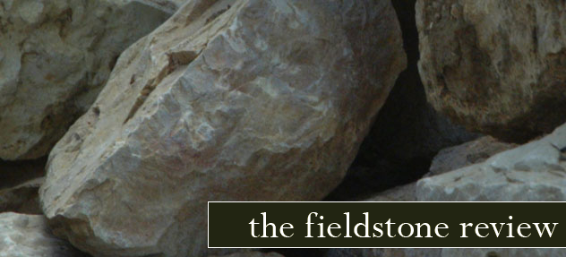 The Fieldstone Review