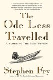 The Ode Less Travelled, by Stephen Fry