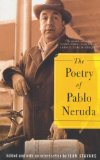The Poetry of Pablo Neruda, by Pablo Neruda