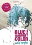 Blue is the Warmest Color, by Julie Manoh