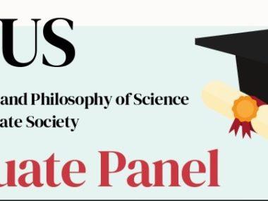 History and Philosophy of Science Undergraduate Society Graduate Panel Header